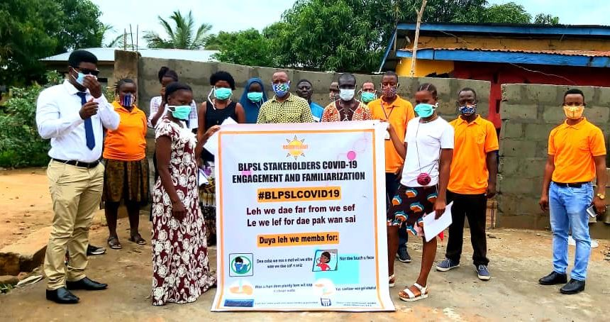 BLP Completes Phase 1 of COVID-19 Sensitization in BLP Operational Communities in Sierra Leone